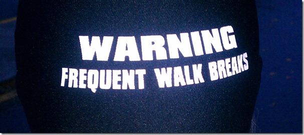 frequent walk breaks